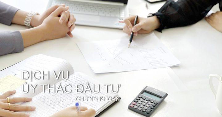 Dịch vụ ủy thác đầu tư chứng khoán